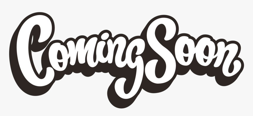 282 2823604 coming soon font png transparent png