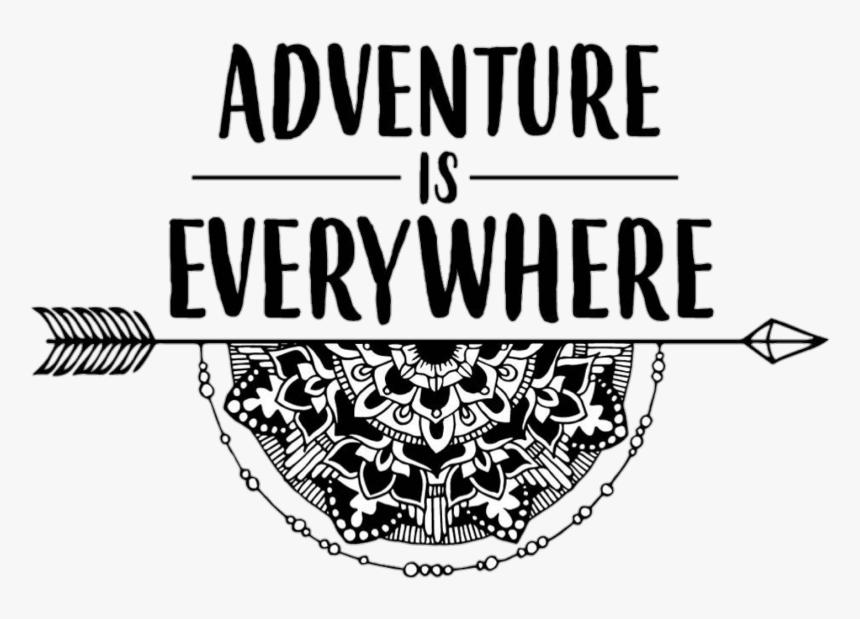 Quotes Sayings Adventure Mandala Arrows Png Cute Sayings - Mandala Quotes And Sayings, Transparent Png, Free Download