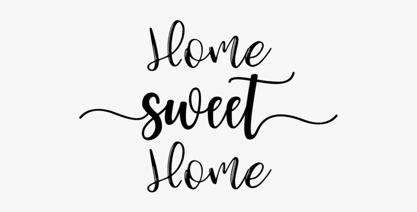 Home Sweet Home - Calligraphy, HD Png Download, Free Download
