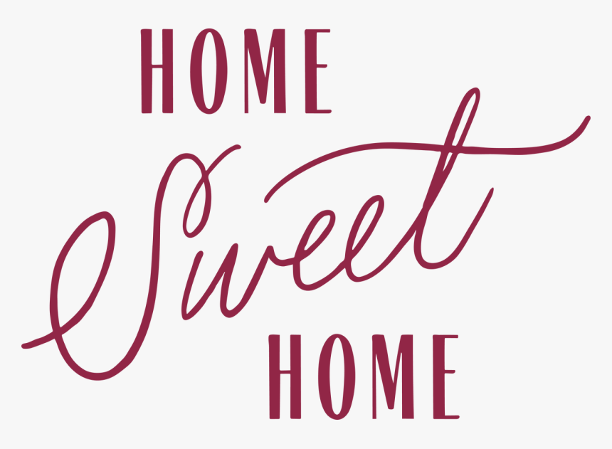 Home Sweet Home - Home Sweet Home Svg, HD Png Download, Free Download