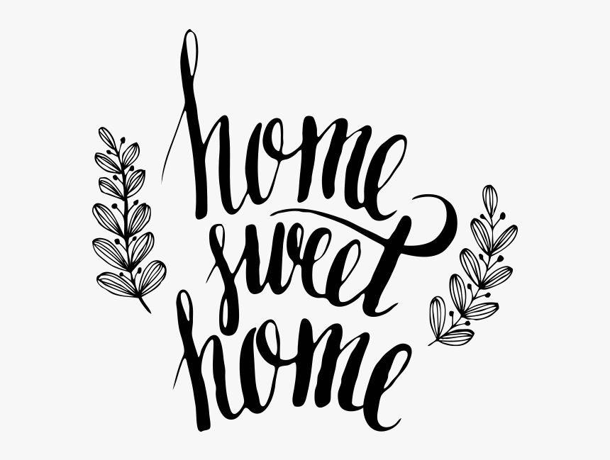 Home Sweet Home, Decoratie Clipart , Png Download - Lettering Home Sweet Home, Transparent Png, Free Download