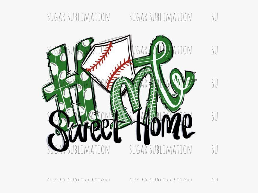 Transparent Home Sweet Home Clipart - Baseball Home Sweet Home Svg, HD Png Download, Free Download
