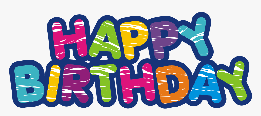 Happy Birthday Png - Happy Birthday Logo Png, Transparent Png, Free Download
