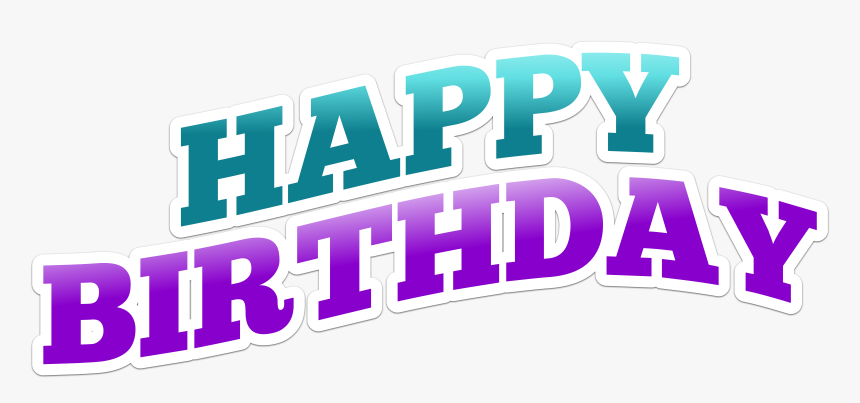 Happy Birthday Png Text, Transparent Png, Free Download