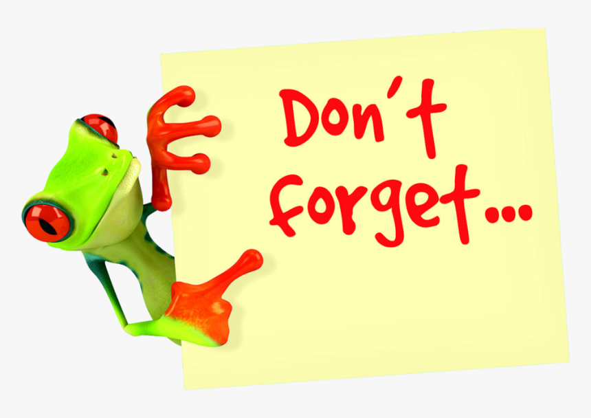Please Remember Don T Forget, HD Png Download, Free Download
