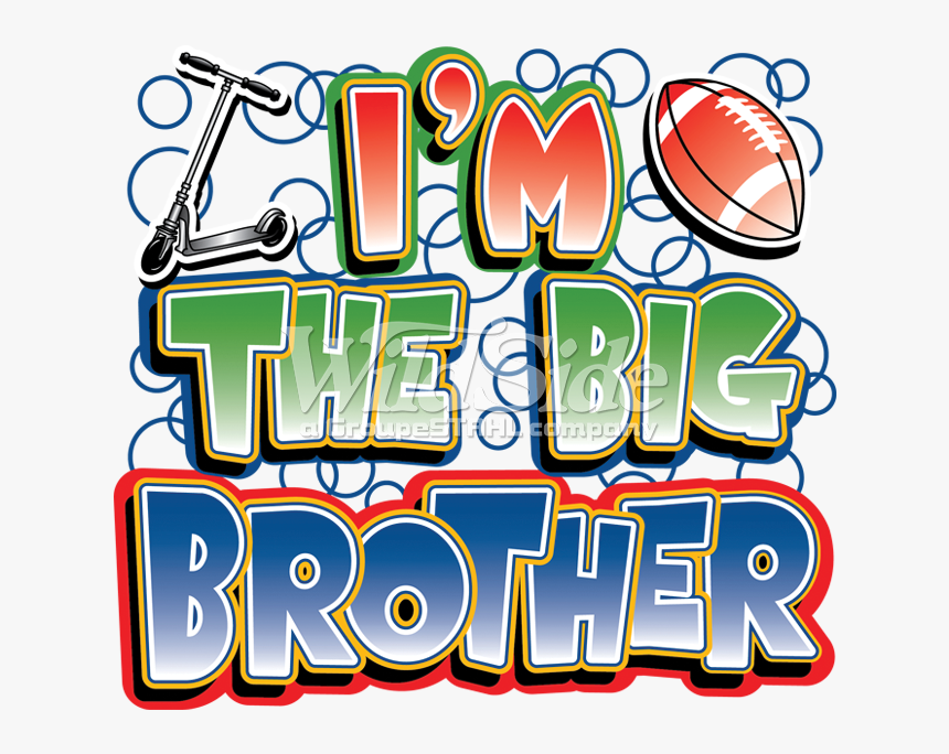 """I""""m The Big Brother Clipart , Png Download, Transparent Png, Free Download"""