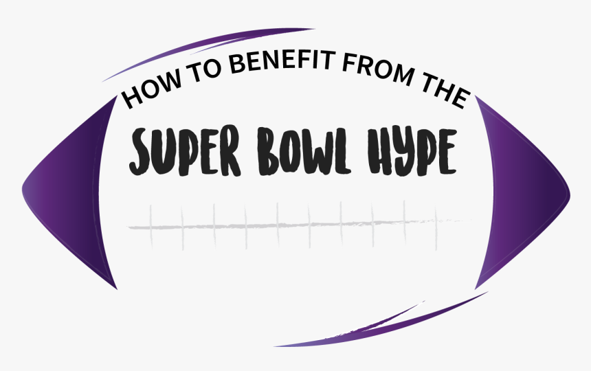 Super Bowl Hype, HD Png Download, Free Download
