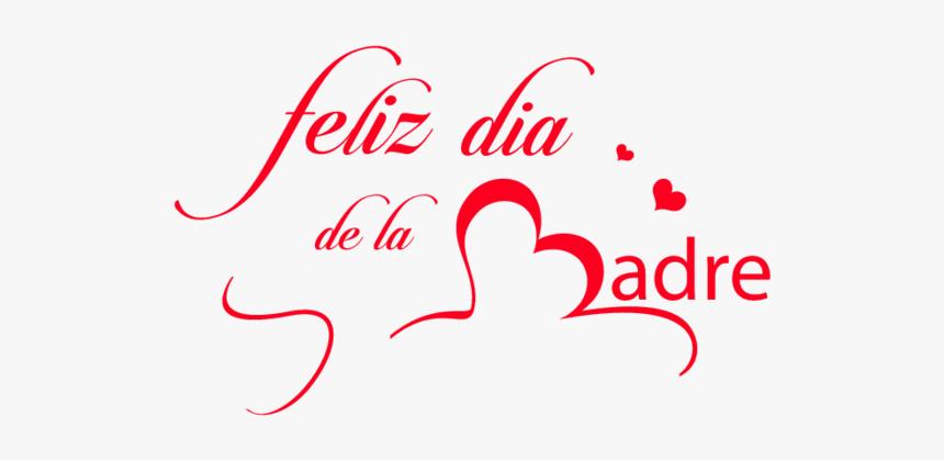 Feliz Día De La Madre, HD Png Download, Free Download