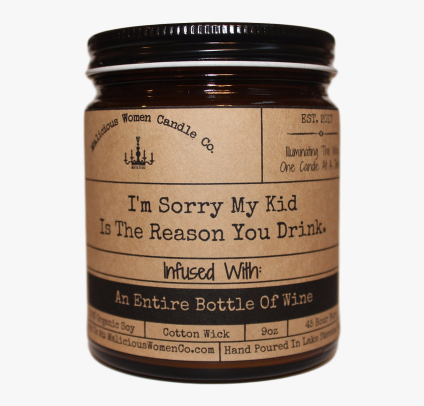 """I""""m Sorry My Kid Is The Reason You Drink - Meetings That Could Have Been An Email, HD Png Download, Free Download"""