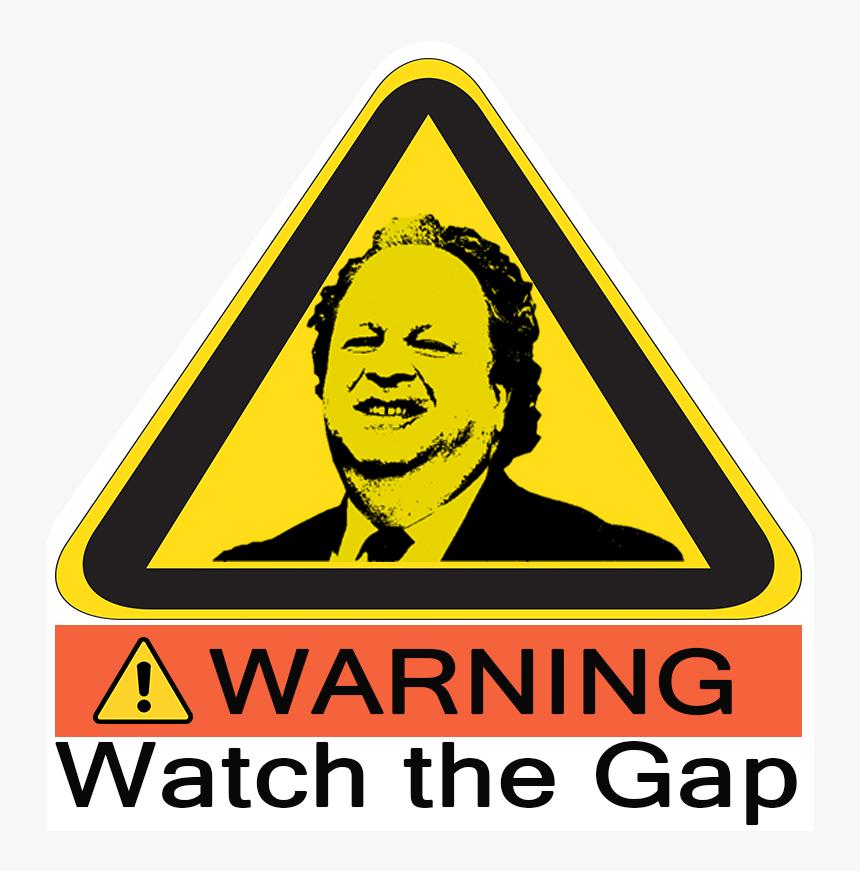 Transparent Blank Las Vegas Sign Png - Warning Watch The Gap Sign, Png Download, Free Download