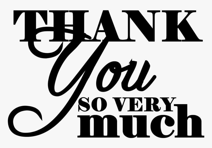 Thank You Black And White Thank You Very Much Clipart Thank You Very Much Png Transparent Png Kindpng