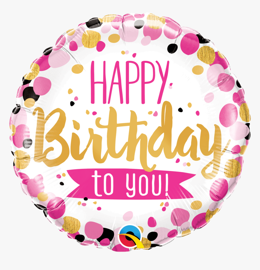 Happy Birthday Balloon Png - Happy Birthday To You Balloon, Transparent Png, Free Download