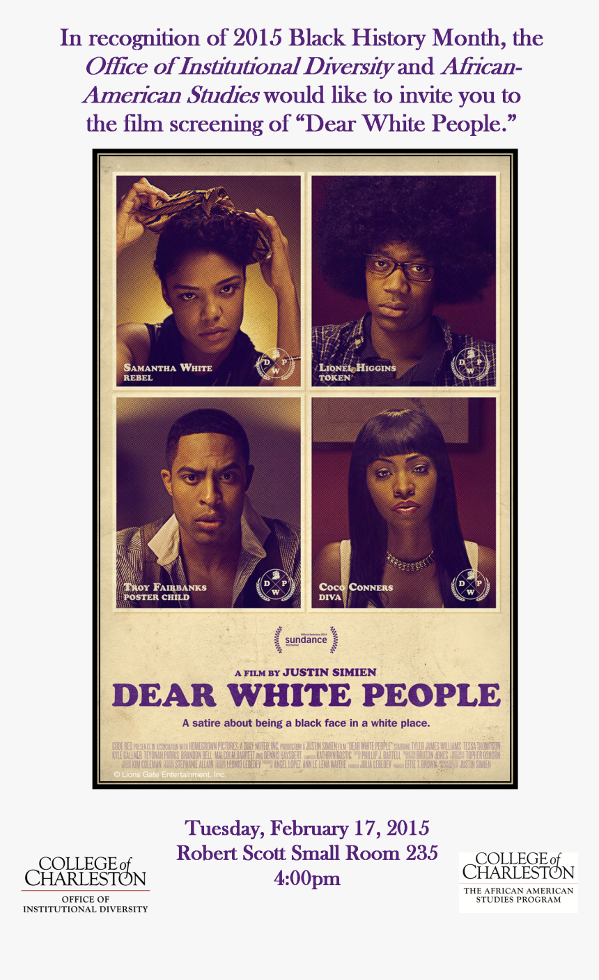 Dwpfeb17poster - Dear White Peoples Film, HD Png Download, Free Download