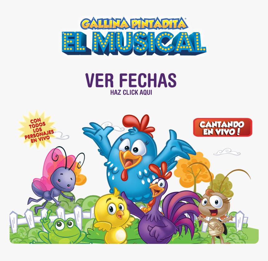 Gallina Pintadita El Musical , Png Download, Transparent Png, Free Download