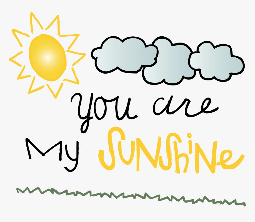 You Are My Sunshine Png, Transparent Png, Free Download