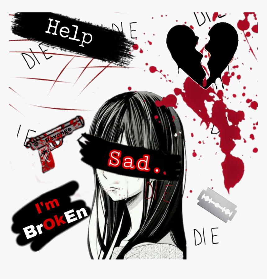 Die Depression Death Suicidegirl Broken Cut Blood Death Suicide Girl Sad Hd Png Download Kindpng