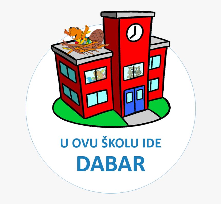 Png Skola Pluspng - U Ovu Školu Ide Dabar, Transparent Png, Free Download