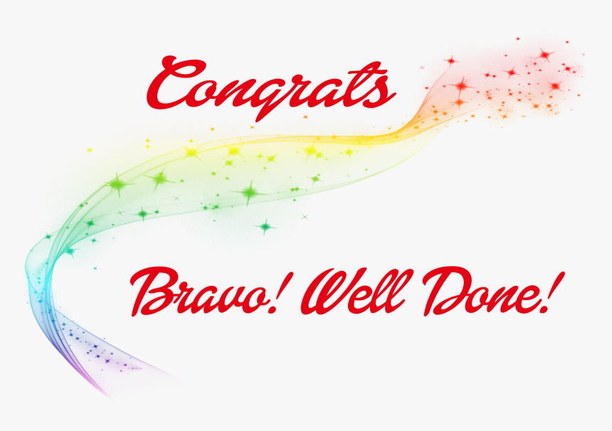 Congrats Bravo Well Done Png Clipart Calligraphy Transparent Png Kindpng