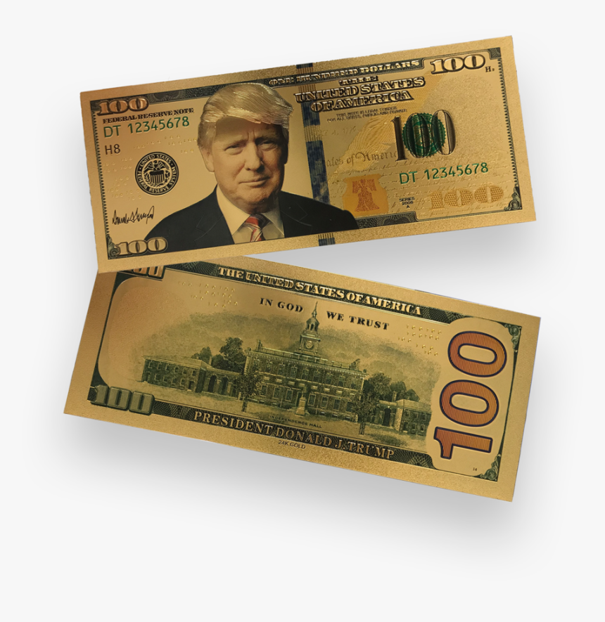 Donald Trump Authentic 24kt Gold Plated Commemorative - New 100 Dollar Bill, HD Png Download, Free Download