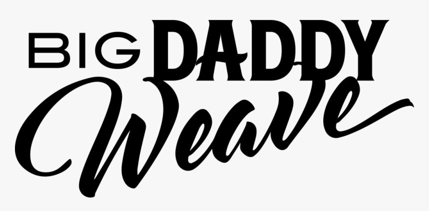 Big Daddy Weave Big Daddy Weave Logo Hd Png Download