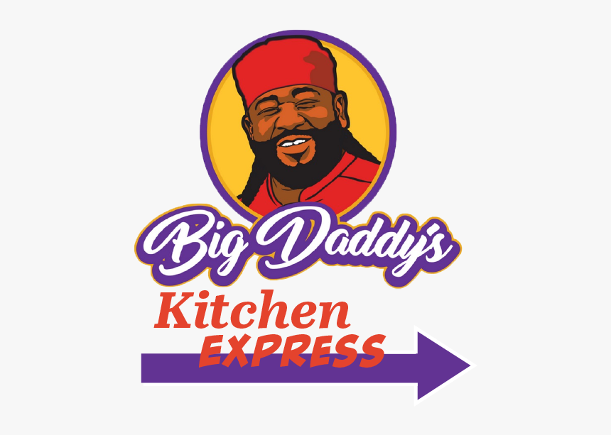 """Big Daddy""""s Kitchen Express Riverdale - Poster, HD Png Download, Free Download"""