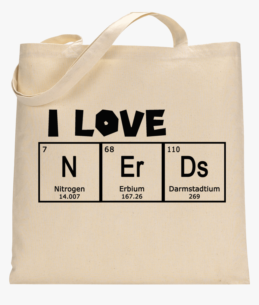 I Love Nerds Periodic Table Of The Elements Tote Bag - Pug Tote Bag, HD Png Download, Free Download