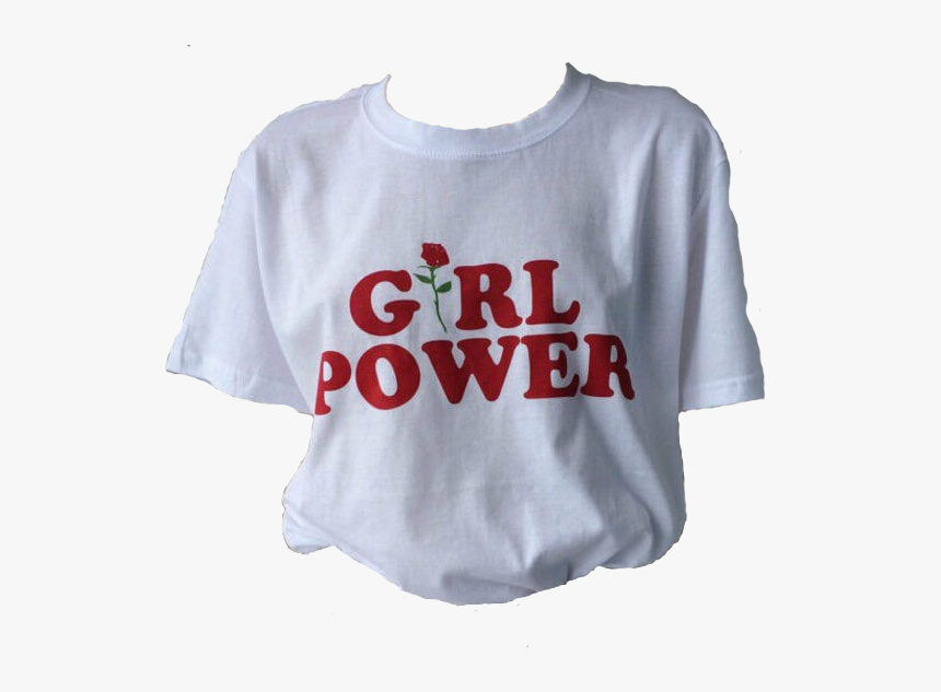 Fashion, Girl Power, And Tumblr Image - Girl Power T Shirt Png, Transparent Png, Free Download