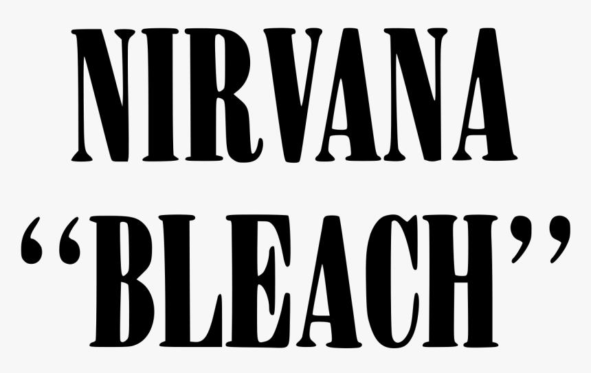 Nirvana Album Bleach Logo, HD Png Download, Free Download
