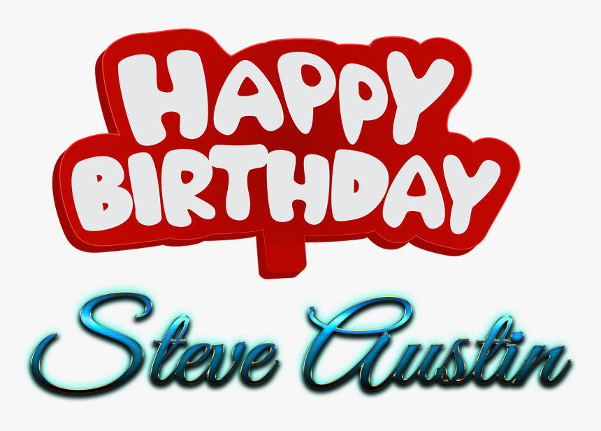 Steve Austin Happy Birthday Name Logo - Calligraphy, HD Png Download, Free Download