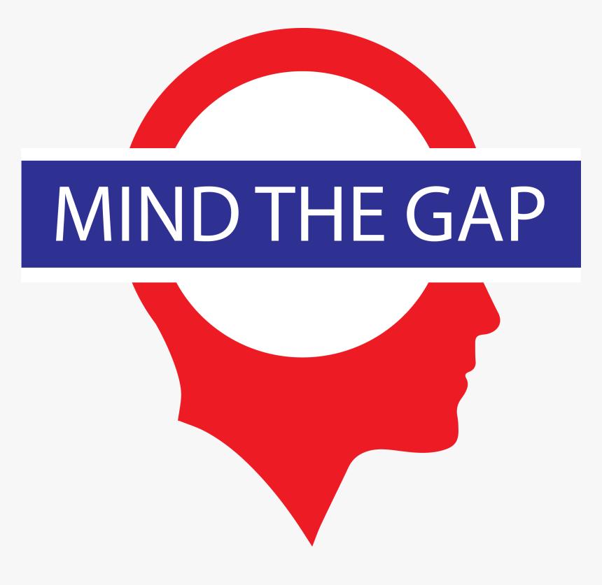 Mind The Gap Mind The Gap Transparent Hd Png Download Kindpng