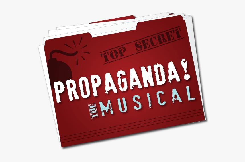 Propaganda The Musical - Propaganda Musical, HD Png Download, Free Download
