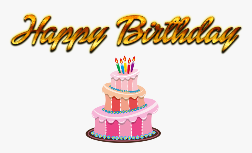 Happy Birthday Cake Png Images - Happy Birthday Cake Png, Transparent Png, Free Download