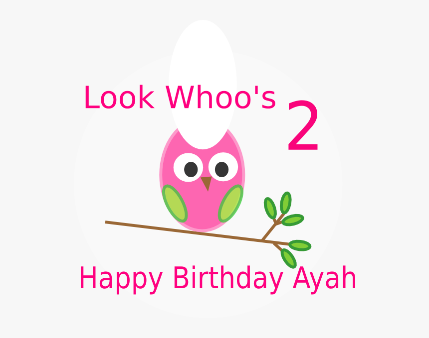 Happy 1st Birthday Wishes Girl Clipart , Png Download - Happy 2nd Birthday Owl, Transparent Png, Free Download