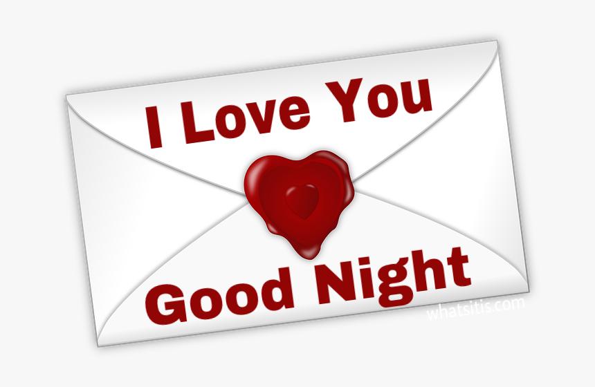 I Love You Good Night Pic Love You Good Ningt Hd Png Download Kindpng
