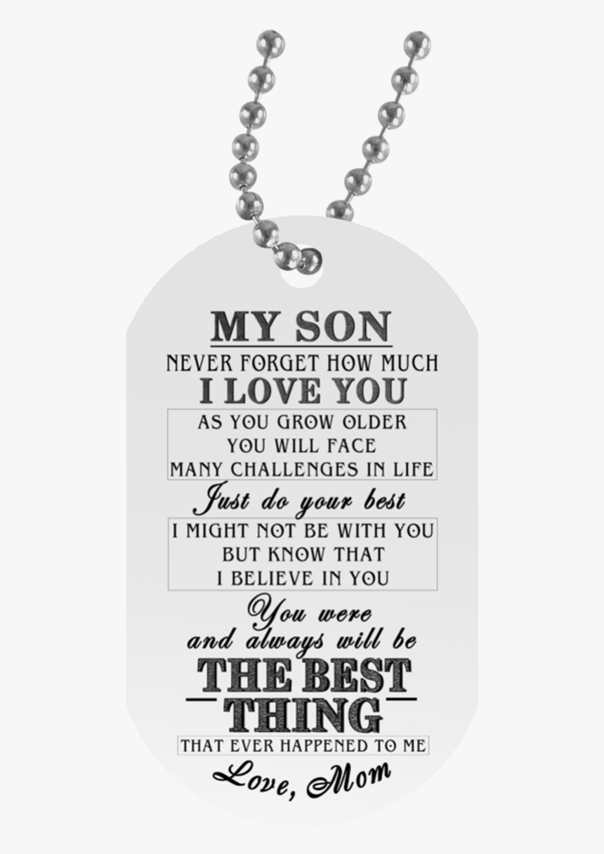 To My Son Dog Tag For Teen Son - My Son Love Mom, HD Png Download, Free Download