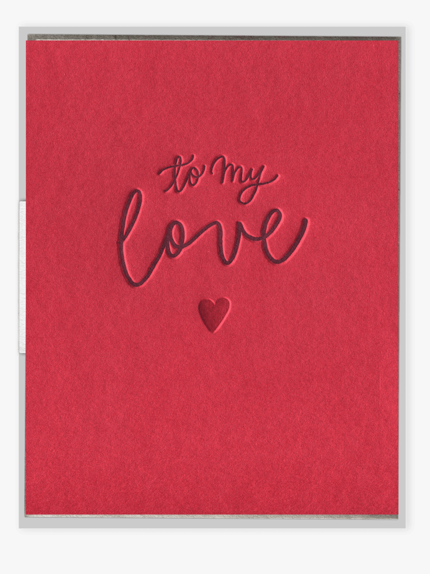 To My Love Letterpress Greeting Card - Greeting Card, HD Png Download, Free Download