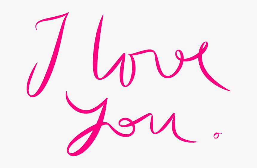I Love You Png - Font I Love You, Transparent Png, Free Download