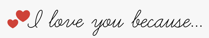 I Love You Because Printable Notecards - Perfect Answer To The Question Why Do You Love Me, HD Png Download, Free Download