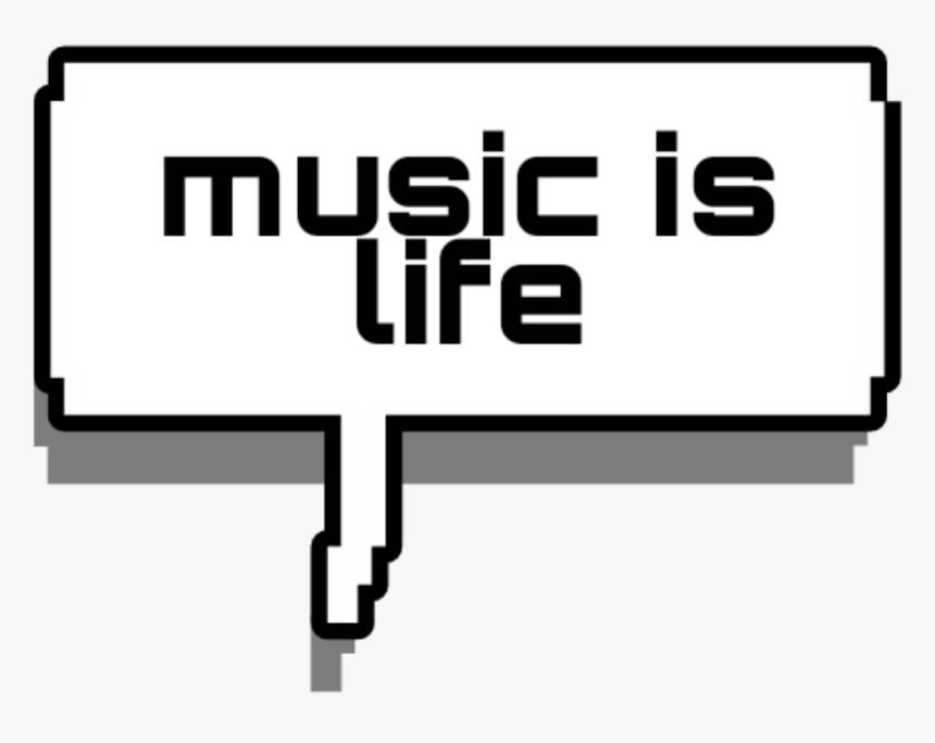 Music Life Words Word Text Texts Tumblr Aesthetic Tumbl - Sign, HD Png Download, Free Download