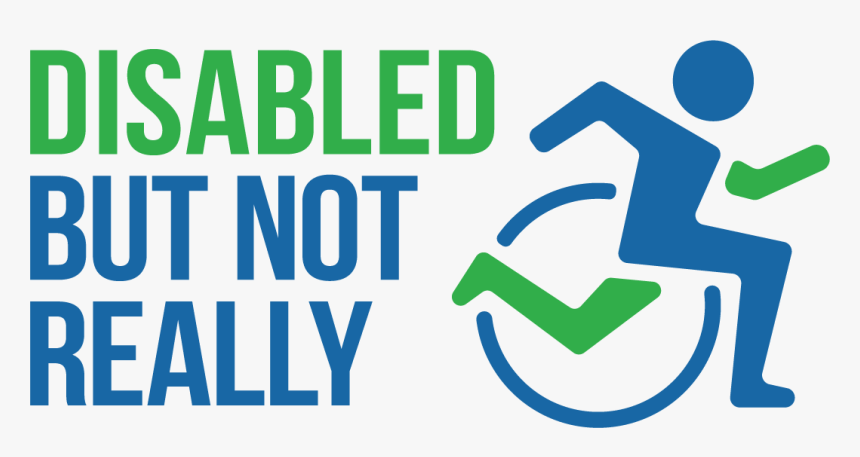 Disabled Png Photo - Disabled But Not Really, Transparent Png, Free Download