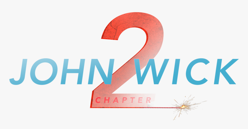 John Wick Chapter 2 Title Png, Transparent Png, Free Download