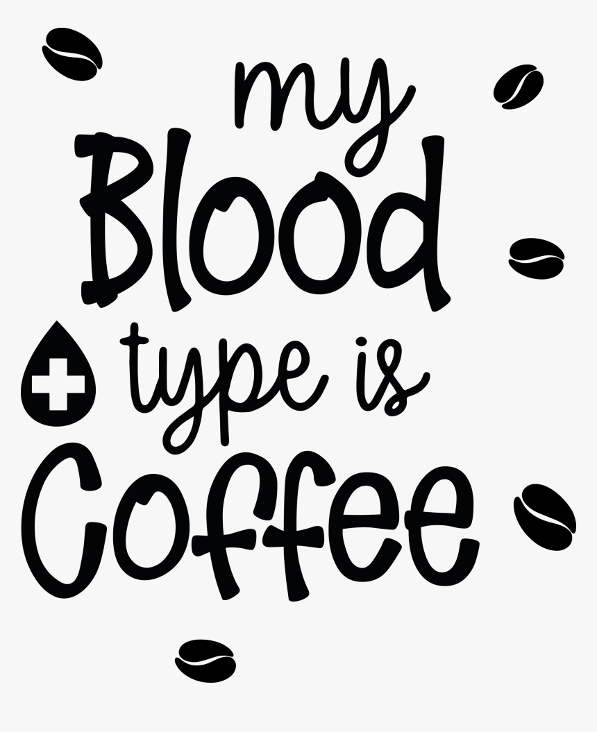 Funny Coffee Quotes Svg Hd Png Download Kindpng