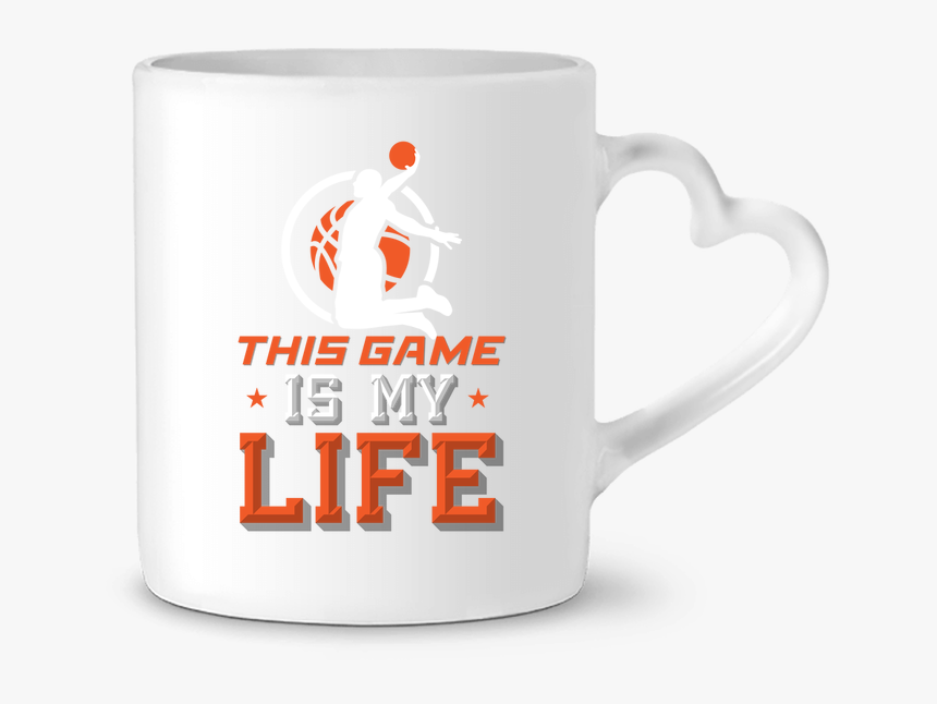 Mug Heart Basketball Life By Original T-shirt - Coffee Cup, HD Png Download, Free Download