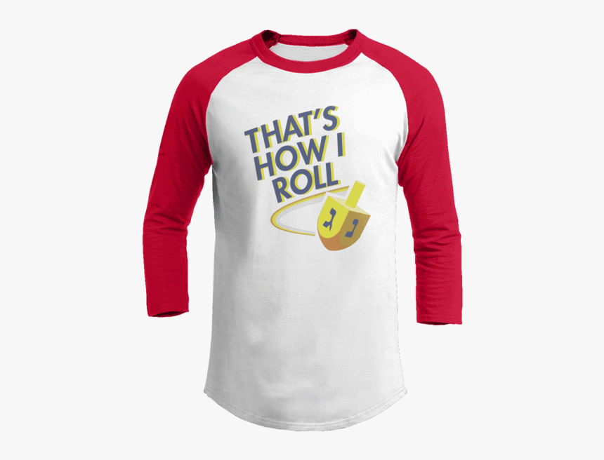 "That""s How I Roll - Merry Christmas You Filthy Animal Shirt, HD Png Download, Free Download"