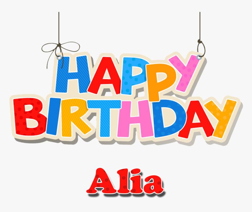 Alia Happy Birthday Vector Cake Name Png - Happy Birthday Diya Cake, Transparent Png, Free Download
