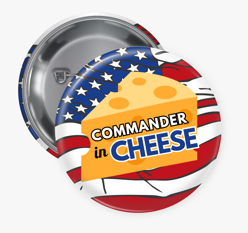 Commander In Cheese Custom Button - Graphic Design, HD Png Download, Free Download