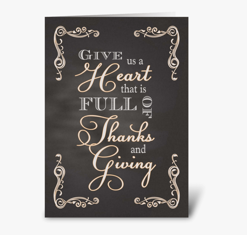 Chalkboard Thanksgiving Give Us A Heart Greeting Card - Calligraphy, HD Png Download, Free Download
