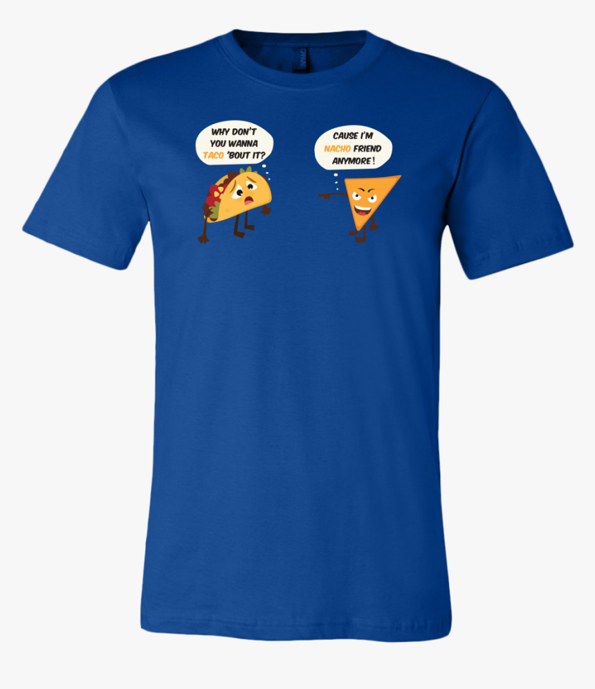 """Taco Mexican I""""m Nacho Friend Men Short Sleeve Funny - T Shirt Halloween Snoopy, HD Png Download, Free Download"""