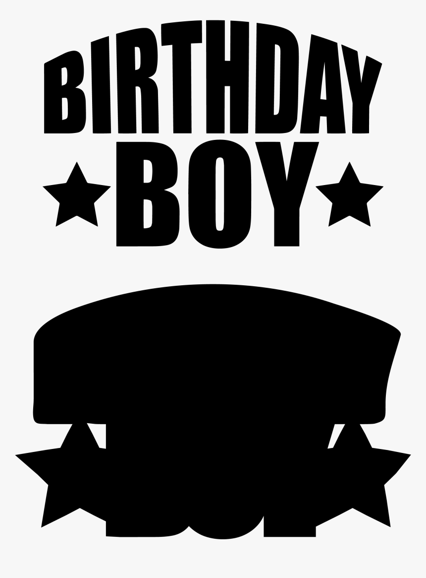Transparent Happy Birthday Masculine Clipart Birthday Boy Svg Free Hd Png Download Kindpng
