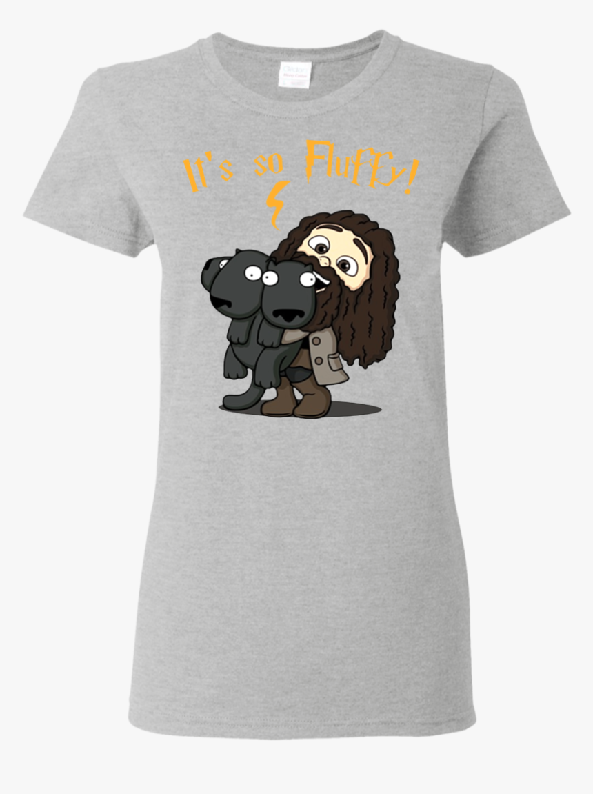 """Harry Potter Hagrid It""""s So Fluffy T Shirt Hoodie Sweater - Tammy Faye Bakker T Shirt, HD Png Download, Free Download"""